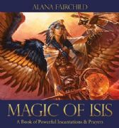 Magic of Isis (Padded hardback) - Alana Fairchild